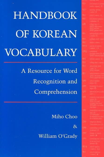 Handbook of Korean Vocabulary By Choo, Miho